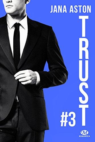 Wrong, T3 : Trust (+ tome 2.5 inédit) par Jana Aston