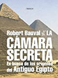 La cámara secreta: En busca de los orígenes del antiguo Egipto (Historia)