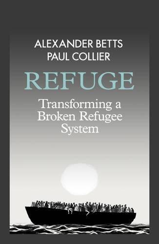 Preisvergleich Produktbild Refuge: Transforming a Broken Refugee System