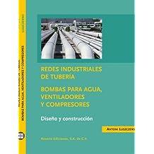 Bombas de agua, ventiladores y compresores: diseño y construcción