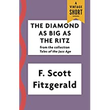 The Diamond as Big as the Ritz (Kindle Single)