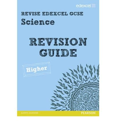 [(Revise Edexcel: Edexcel GCSE Science Revision Guide - Higher)] [ By (author) Penny Johnson, By (author) Susan Kearsey, By (author) Damian Riddle ] [July, 2012]