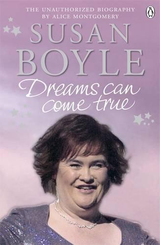 Portada del libro Susan Boyle Dreams Can Come True by Alice Montgomery (2010-01-01)
