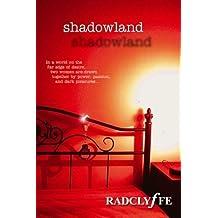 shadowland by Radclyffe (2004-02-02)
