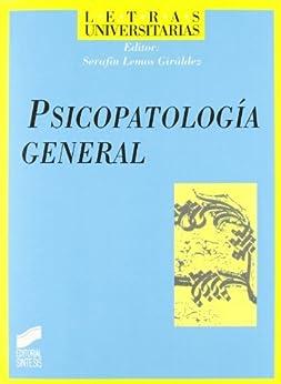 Psicopatología general (Letras universitarias) de [Giráldez (editor), Serafín Lemos]