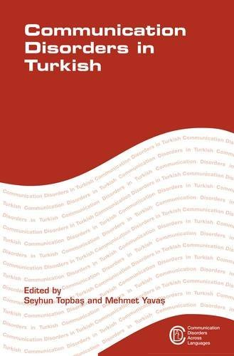 Communication Disorders in Turkish (Communication Disorders Across Languages)