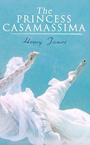 The Princess Casamassima: Victorian Romance Novel