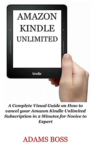 AMAZON KINDLE UNLIMITED: A Complete Visual Guide on How to cancel ...