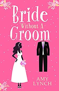 Bride without a Groom by [Lynch, Amy]