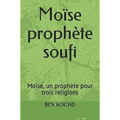 Moïse  prophète soufi: Moïse, un prophète pour trois religions