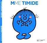 madame timide