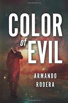 Color of Evil by [Rodera, Armando]