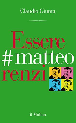 Essere #matteorenzi (Contrappunti)
