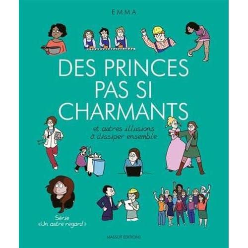 Des princes pas si charmants et autres illusions à dissiper ensemble (4)