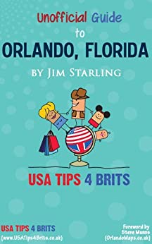 UsaTips4Brits Unofficial Guide To Orlando Florida by [Starling, Jim]