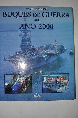 Descargar Libro Buques de Guerra del año 2000 de Camil Busquets