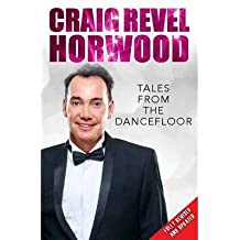 [(Tales from the Dance Floor)] [ By (author) Craig Revel Horwood ] [December, 2014]