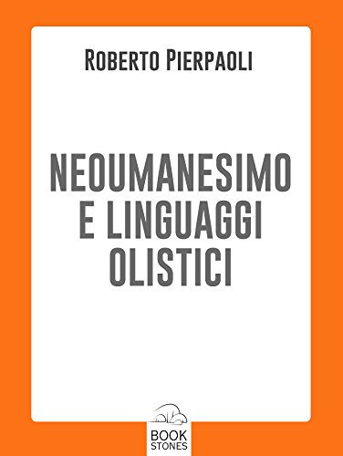 neoumanesimo-e-linguaggi-olistici-2-prospettive