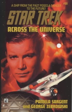 Across the Universe (Star Trek) by Pamela Sargent (1-Nov-1999) Mass Market Paperback