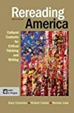 [(Rereading America: Cultural Contexts for Critical Thinking and Writing)] [Author: University Gary Colombo] published on (April, 2013)