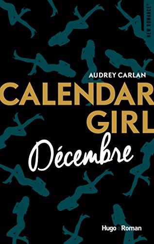 Calendar Girl - Décembre par [Carlan, Audrey]