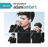 The Very Best Of Adam Lambert