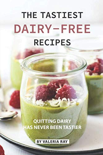 The Tastiest Dairy-Free Recipes: Quitting Dairy Has Never Been Tastier (Box Crock Recipe Pot)
