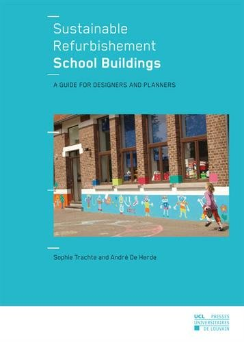 Sustainable Refurbishement School Buildings: A guide for designers and planners