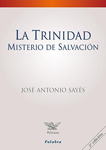 La Trinidad, misterio de salvación (Pelícano) por José Antonio Sayés