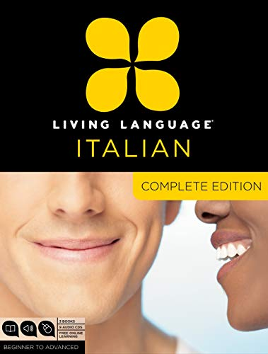 Living Language Italian, Complete Edition: Beginner through advanced course, including 3 coursebooks, 9 audio CDs, and free online learning -