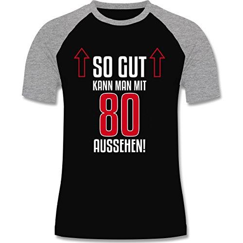 Geburtstag - So gut kann man mit 80 aussehen - zweifarbiges Baseballshirt für Männer Schwarz/Grau Meliert
