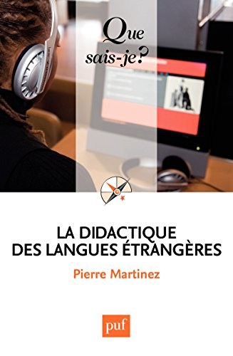 La didactique des langues étrangères: « Que sais-je ? » n° 3199