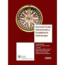 Convenios fiscales internacionales y fiscalidad de la Unión Europea 2009