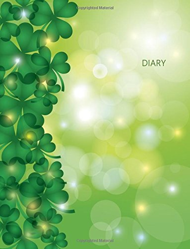 Diary: St. Patrick's Day Shamrock Blank Ruled Diary 8.5 x 11 inches