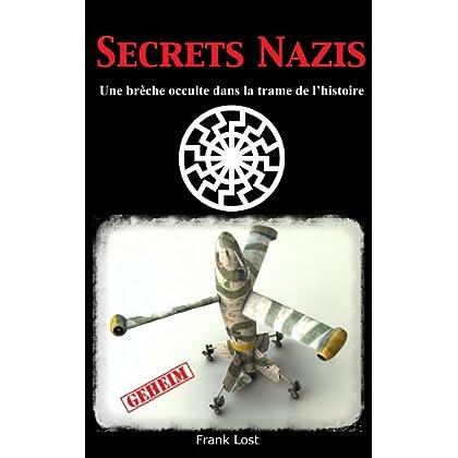 Secrets Nazis : Une brèche occulte dans la trame de l'Histoire