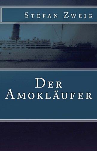 Der Amokläufer (Klassiker der Weltliteratur, Band 26)