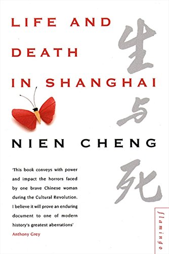 Life and Death in Shanghai por Nien Cheng