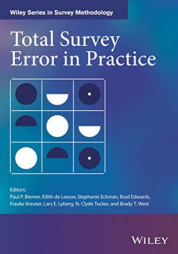 Total Survey Error in Practice: Improving Quality in the Era of Big Data (Wiley Series in Survey Methodology)
