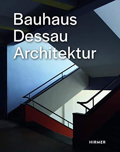 Bauhaus Dessau: Architektur