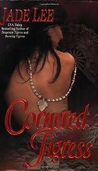 Cornered Tigress by Jade Lee (2007-01-01)