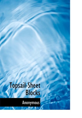 Topsail-Sheet Blocks