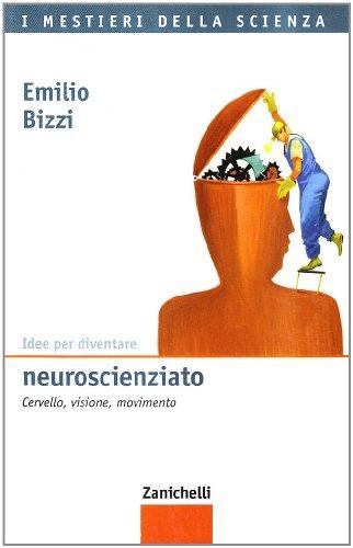 idee-per-diventare-neuroscienziato-cervello-visione-movimento