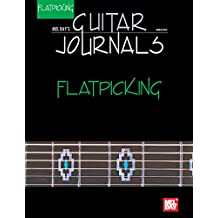Guitar Journals - Flatpicking (English Edition)
