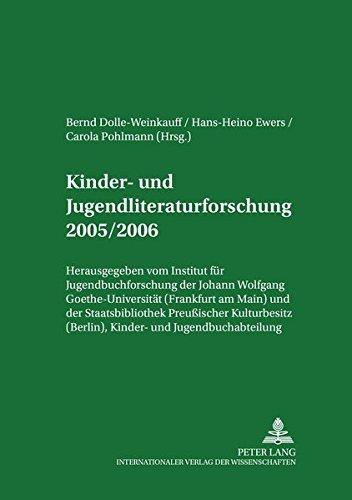 Kinder- und Jugendliteraturforschung 2005/2006: Mit einer Gesamtbibliographie der Veröffentlichungen des Jahres 2005 (Jahrbuch der Kinder- und Jugendliteraturforschung, Band 12)
