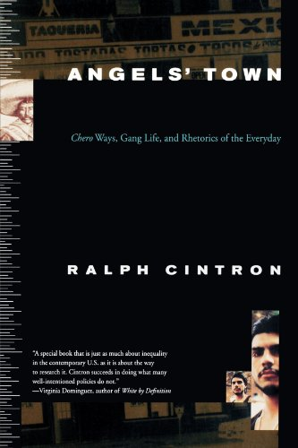 Angels' Town: Chero Ways, Gang Life, and Rhetorics of the Everyday Nd Beacon