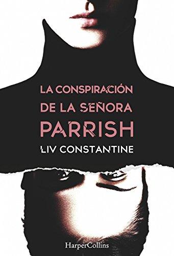 La conspiración de la señora Parrish (Suspense / Thriller) eBook ...