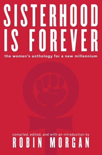Sisterhood Is Forever: The Women's Anthology for the New Millennium