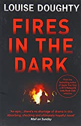 Fires In The Dark by Louise Doughty (2014-06-19)