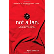 Not a Fan Teen Edition PB by IDLEMAN KYLE (1-May-2012) Paperback