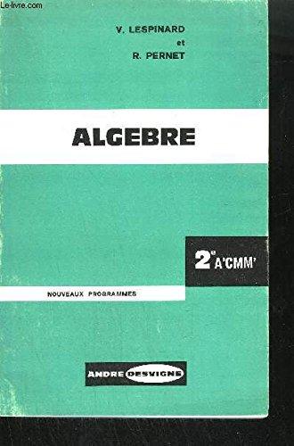 ALGEBRE 2EME A'CMM' NOUVEAUX PROGRAMMES JUILLET 1960